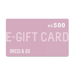E-Gift Card Dress & Go - R$500