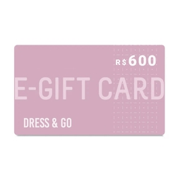 E-Gift Card Dress & Go - R$600